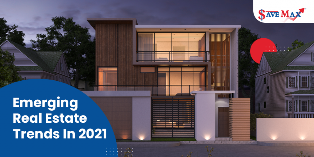 Emerging Real estate trends in 2021